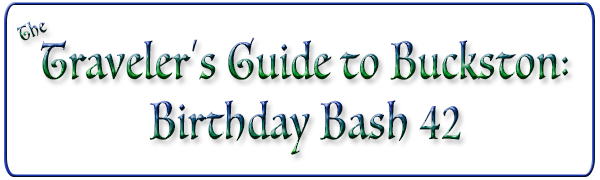 The Traveler's Guide to Buckston: Birthday Bash 42